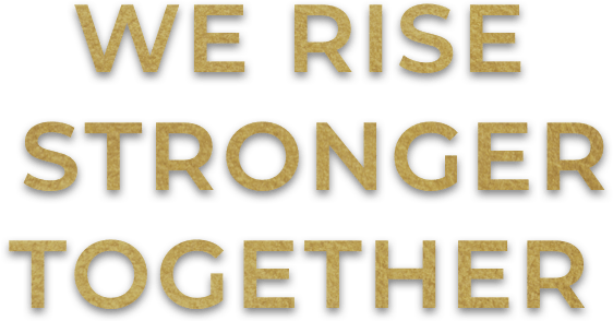 Heading - We Rise Stronger Together